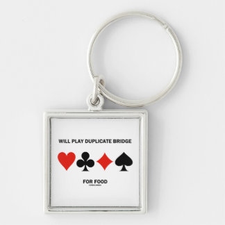 Will Play Duplicate Bridge For Food (Card Suits) Silver-Colored Square Keychain