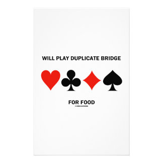 Will Play Duplicate Bridge For Food Card Suits Stationery