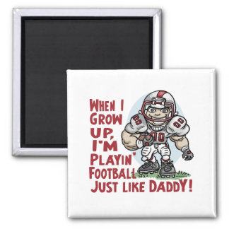 Will Play Football Like Daddy Shirts Gifts Magnet