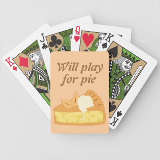 Will Play for Pie fun graphic Bicycle Playing Cards