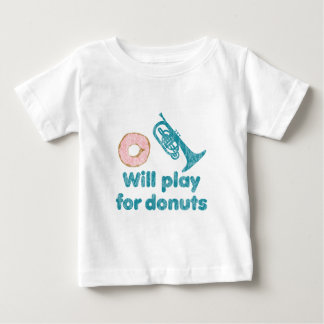 Will Play Mellophone for Donuts Baby T-Shirt