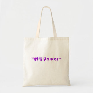 """""""Will power"""" tote Bag"""