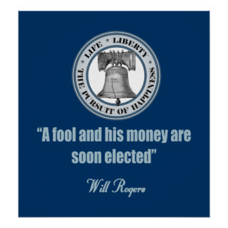 Will Rogers -A Fool & His Money Poster
