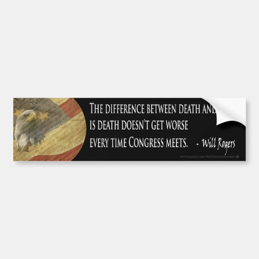 Will Rogers Death and Taxes Bumper Sticker