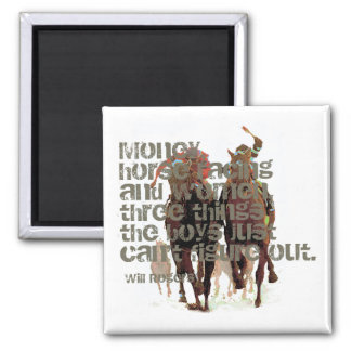 Will Rogers Horse Racing Quote Magnet