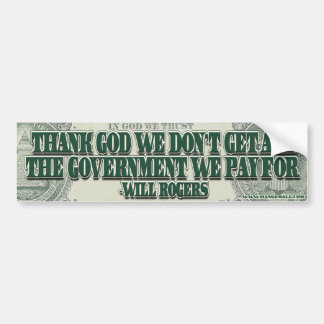 Will Rogers on Government Efficiency Car Bumper Sticker