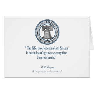 Will Rogers Quote (Death & Taxes) Card