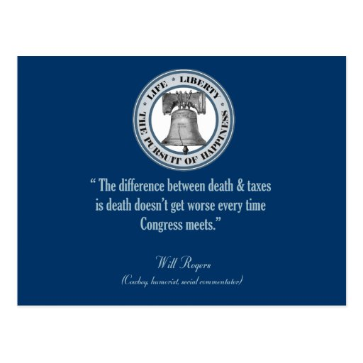 Will Rogers Quote (Death & Taxes) Post Card