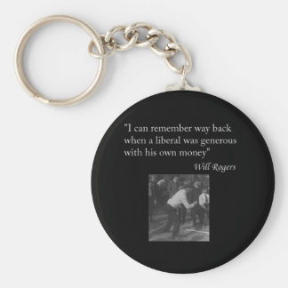 "Will Rogers Quote ""I can remember way back..."" Keychain"