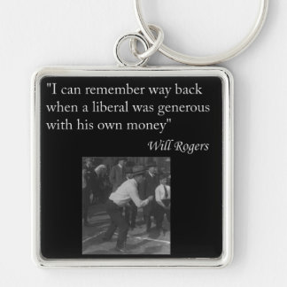 """Will Rogers Quote """"I can remember way back..."""" Silver-Colored Square Keychain"""