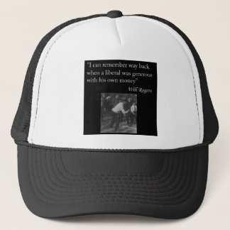 "Will Rogers Quote ""I can remember way back..."" Trucker Hat"