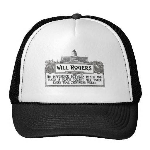 Will Rogers Quote on Death and Taxes Mesh Hats