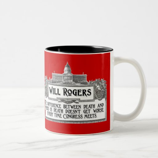 Will Rogers Quote on Death and Taxes Two-Tone Coffee Mug