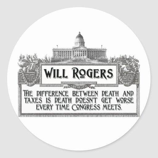 Will Rogers Quote on Death and Taxes Sticker