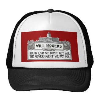 Will Rogers Quote on Government Efficiency Mesh Hats