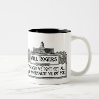 Will Rogers Quote on Government Efficiency Two-Tone Coffee Mug