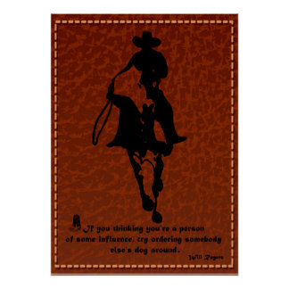 """Will Rogers Says""""If you thinking you're.."""" Poster"""