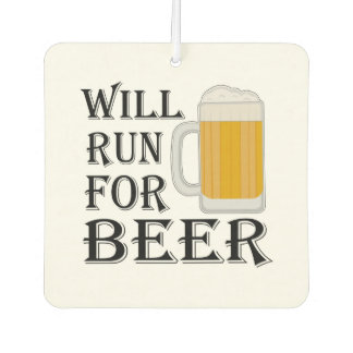 Will Run For Beer Air Freshener