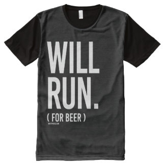 Will Run for Beer -   Running Fitness -.png All-Over Print T-shirt
