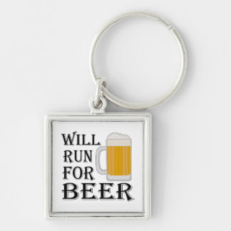 Will Run For Beer Silver-Colored Square Keychain
