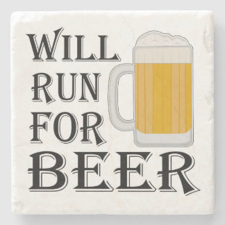 Will Run For Beer Stone Coaster