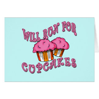 WILL RUN FOR CUPCAKES Running Tees & Gear Card