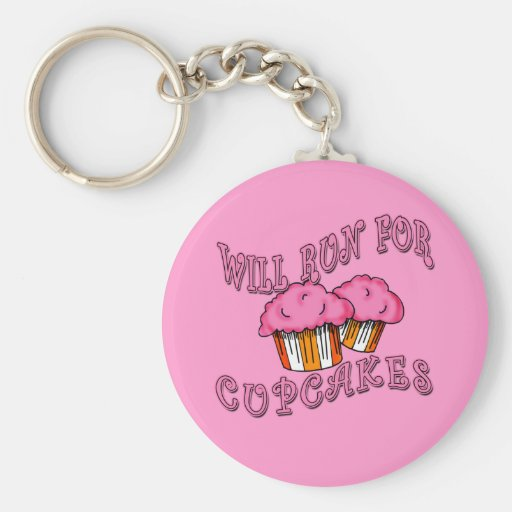 WILL RUN FOR CUPCAKES Running Tees & Gear Key Chain