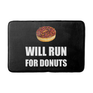 Will Run For Donuts Bath Mat