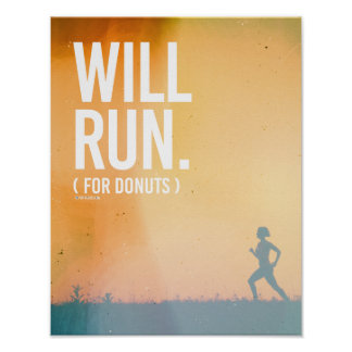 Will Run for Donuts -   Running Fitness -.png Poster