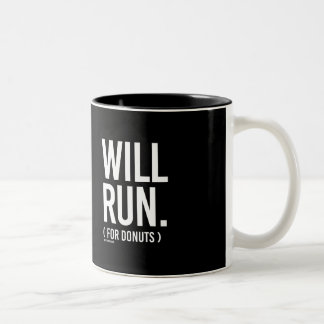 Will Run for Donuts -   Running Fitness -.png Two-Tone Coffee Mug