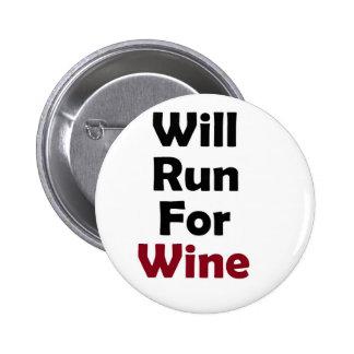 Will Run for Merlot Buttons