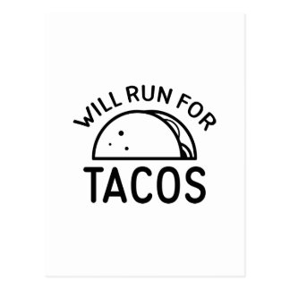 Will Run For Tacos Postcard