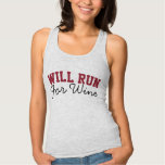 Will Run for Wine, Funny Running Runners Jersey Racerback Tank Top