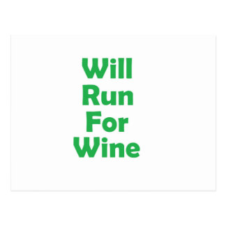 Will run for wine- green post card
