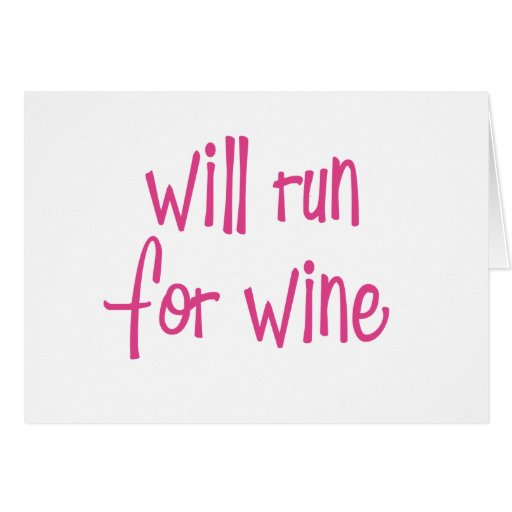 Will run for wine greeting card