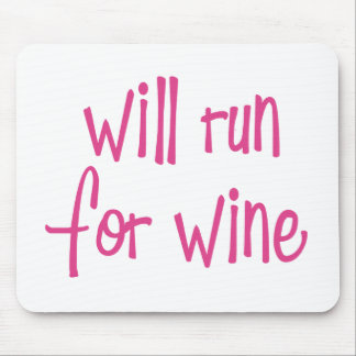 Will run for wine mousepads