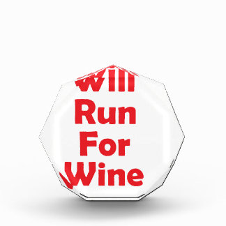 Will run for wine- red acrylic award