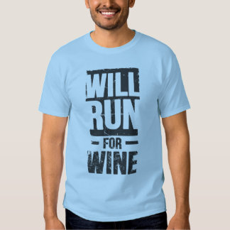 will run for wine tshirts