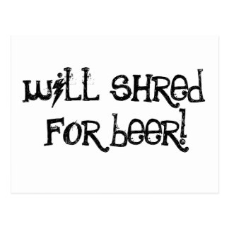 Will Shred For Beer Postcard