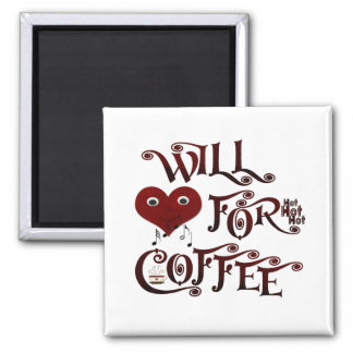 Will sing for coffee magnet