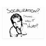 Will Socialization Hurt? Postcard