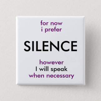will speak when necessary button