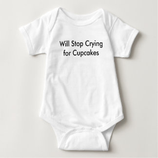 Will Stop Crying for Cupcakes Baby Bodysuit