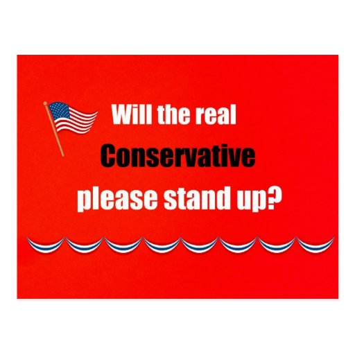 Will the real Conservative please stand up? Postcards