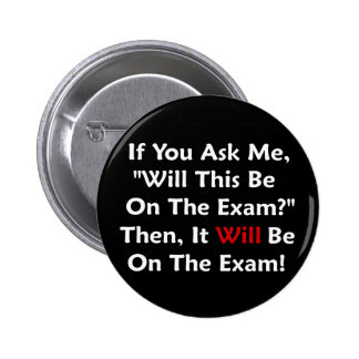 Will This Be On The Exam? Pin