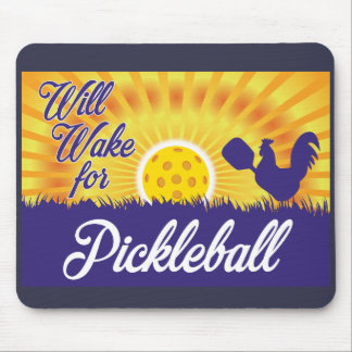 """Will Wake for Pickleball"" Mouse Pad"