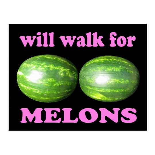 will walk for melons black with pink postcard