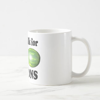 will walk for melons on white mug