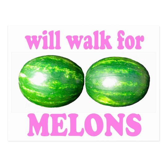will walk for melons white with pink postcard