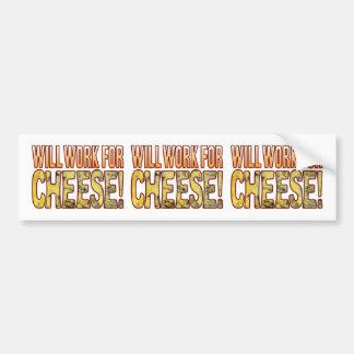 Will Work Blue Cheese Bumper Sticker